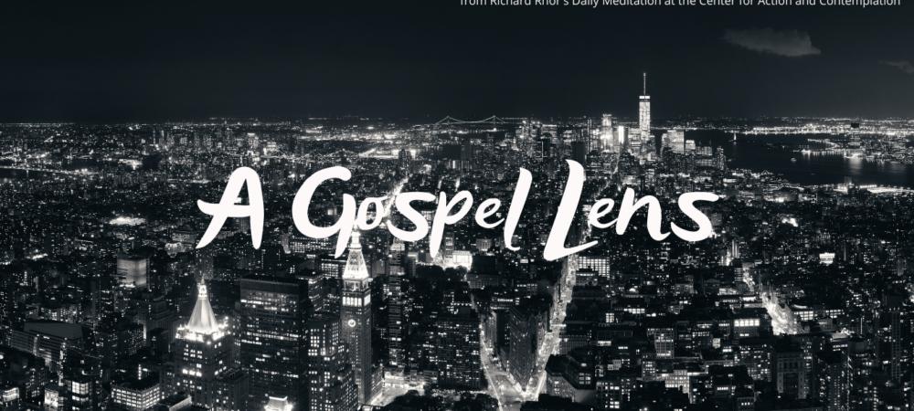 A Gospel Lens